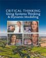 Critical Thinking Using Systems Thinking & Dynamic Modeling